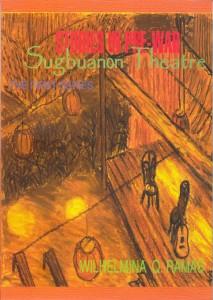 Studies in Pre-war Sugbuanon Theatre